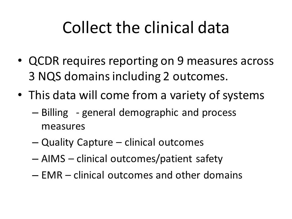 Collect the clinical data