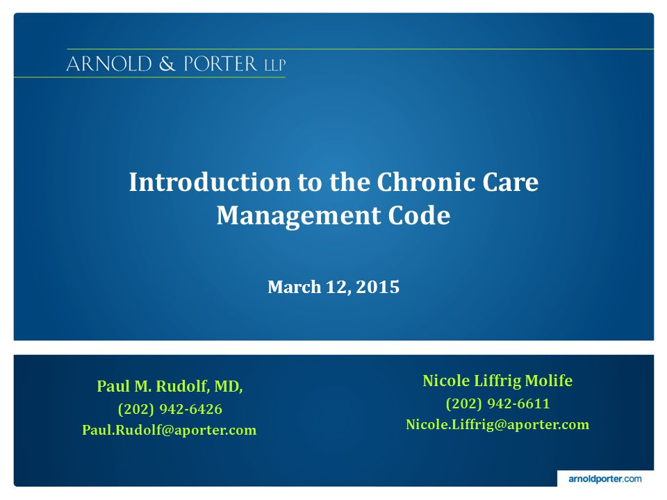 Introduction to the Chronic Care Management Code March 12, 2015