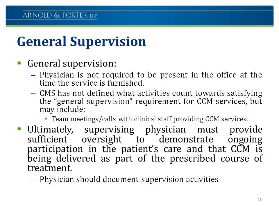 General Supervision General supervision: