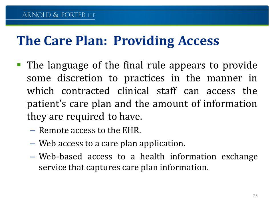 The Care Plan: Providing Access