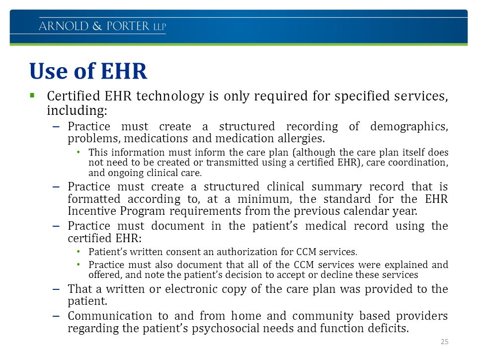 Use of EHR Certified EHR technology is only required for specified services, including: