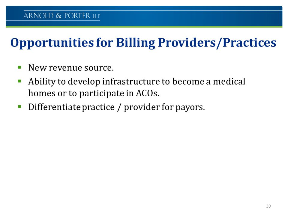 Opportunities for Billing Providers/Practices