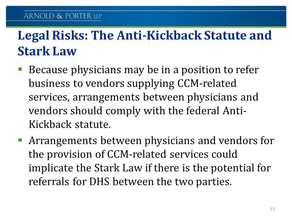 Legal Risks: The Anti-Kickback Statute and Stark Law