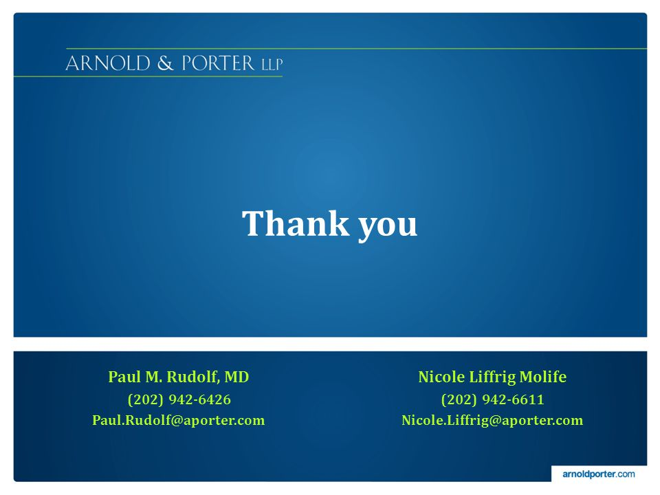 Paul M. Rudolf, MD (202) 942-6426 Paul.Rudolf@aporter.com