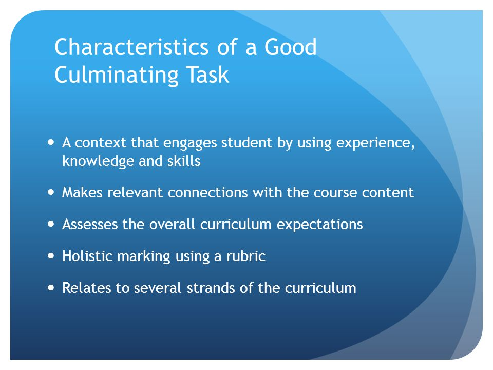 Characteristics of a Good Culminating Task