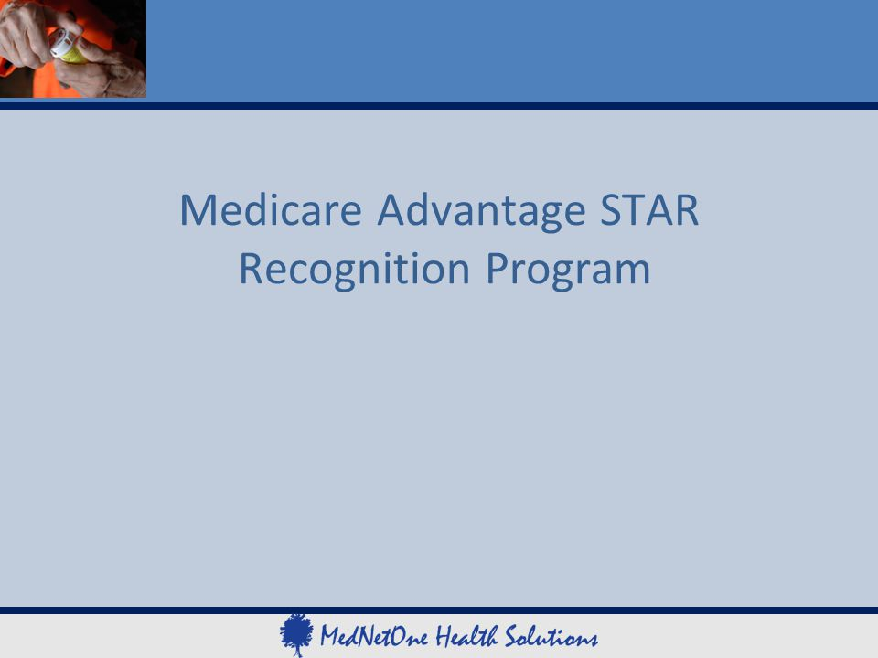 Medicare Advantage STAR Recognition Program