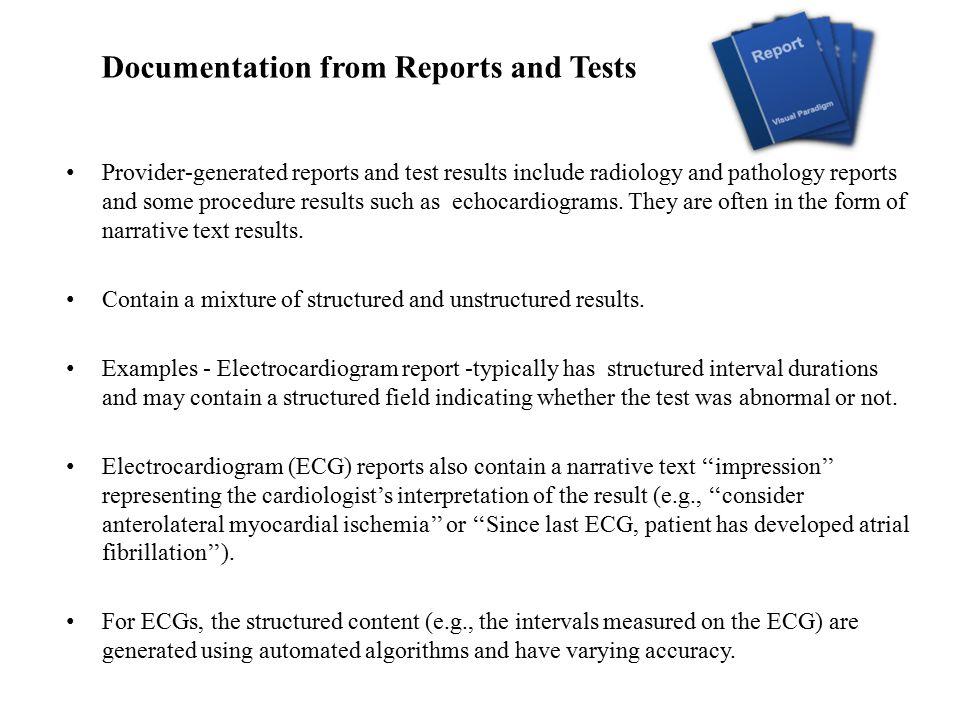 Documentation from Reports and Tests