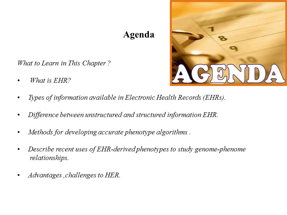 Agenda What to Learn in This Chapter What is EHR