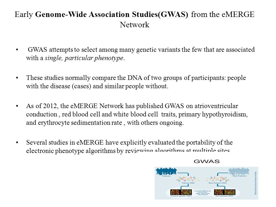 Early Genome-Wide Association Studies(GWAS) from the eMERGE Network