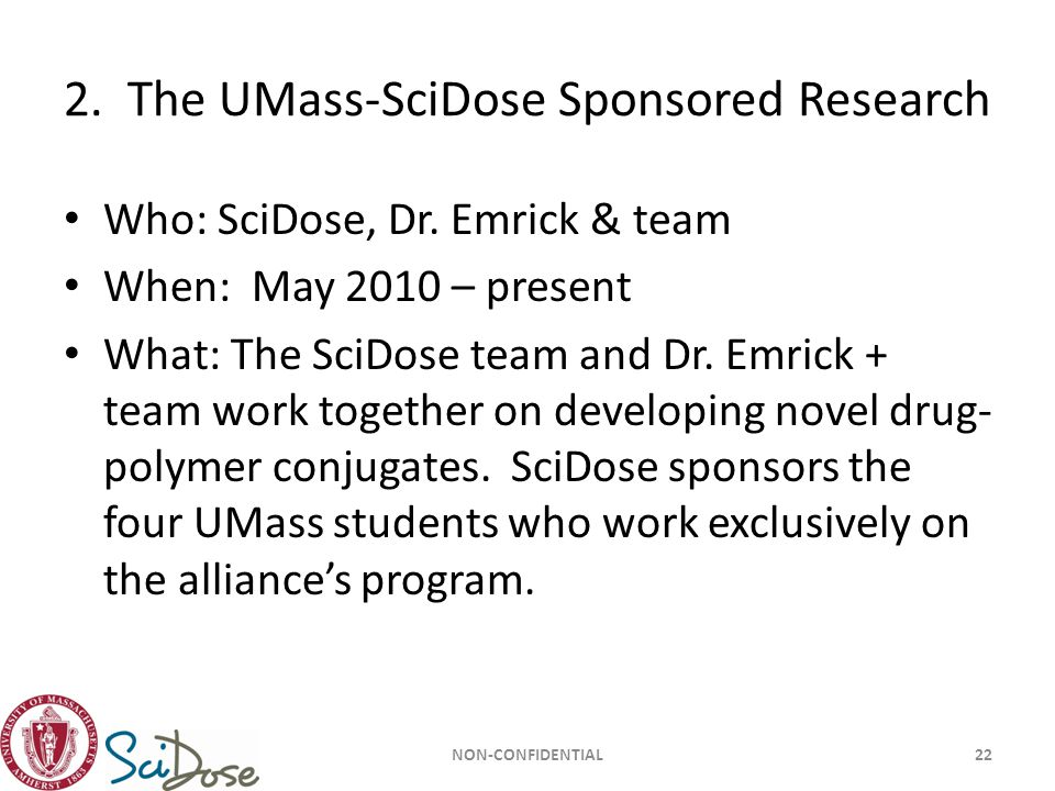 2. The UMass-SciDose Sponsored Research