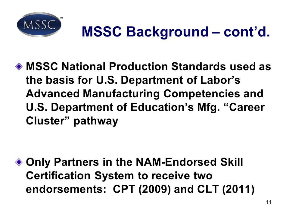 MSSC Background – cont'd.