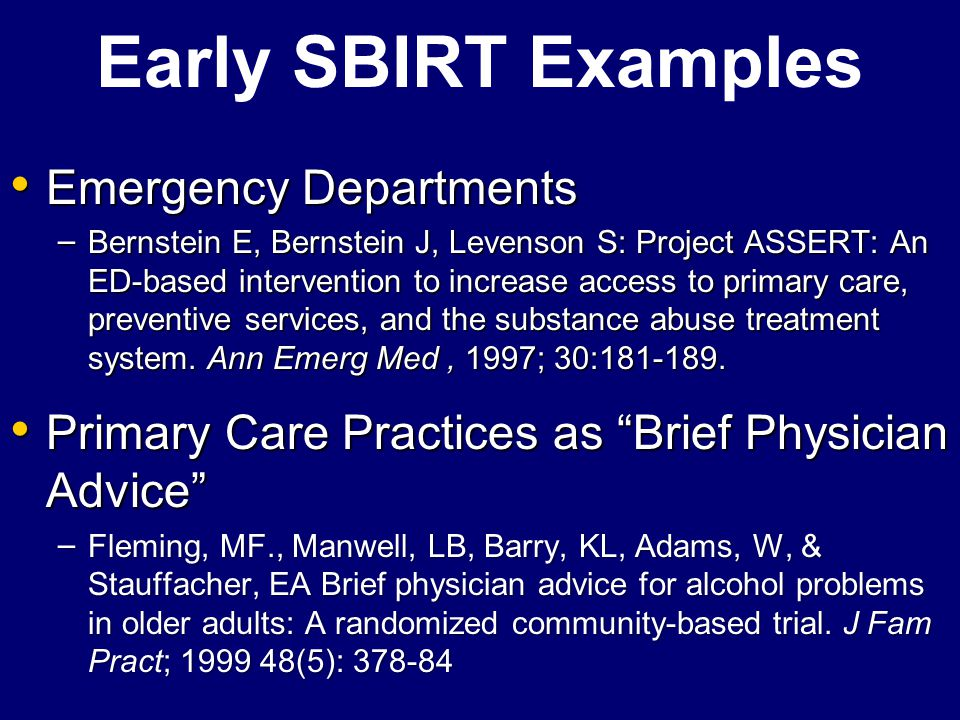Early SBIRT Examples Emergency Departments