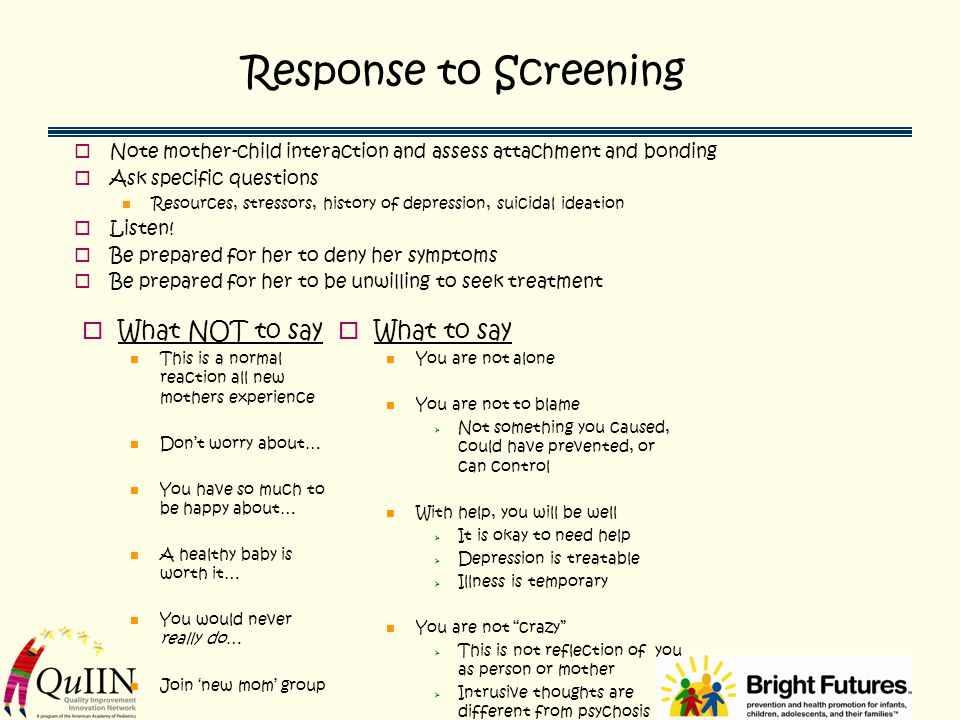 Response to Screening What NOT to say What to say