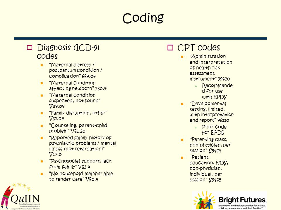 Coding CPT codes Diagnosis (ICD-9) codes