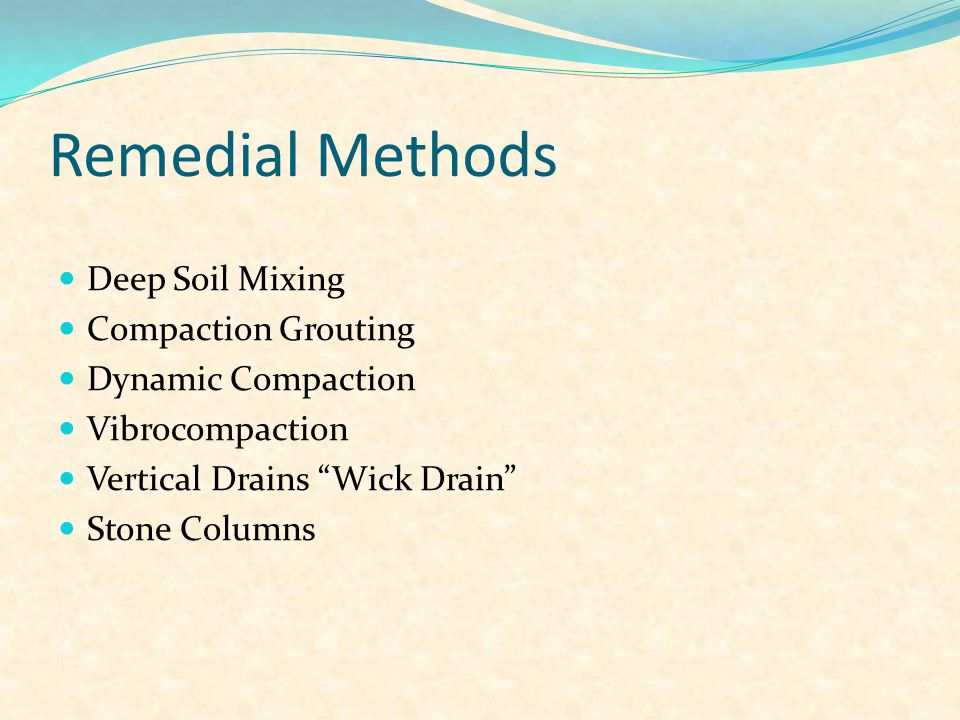 Remedial Methods Deep Soil Mixing Compaction Grouting
