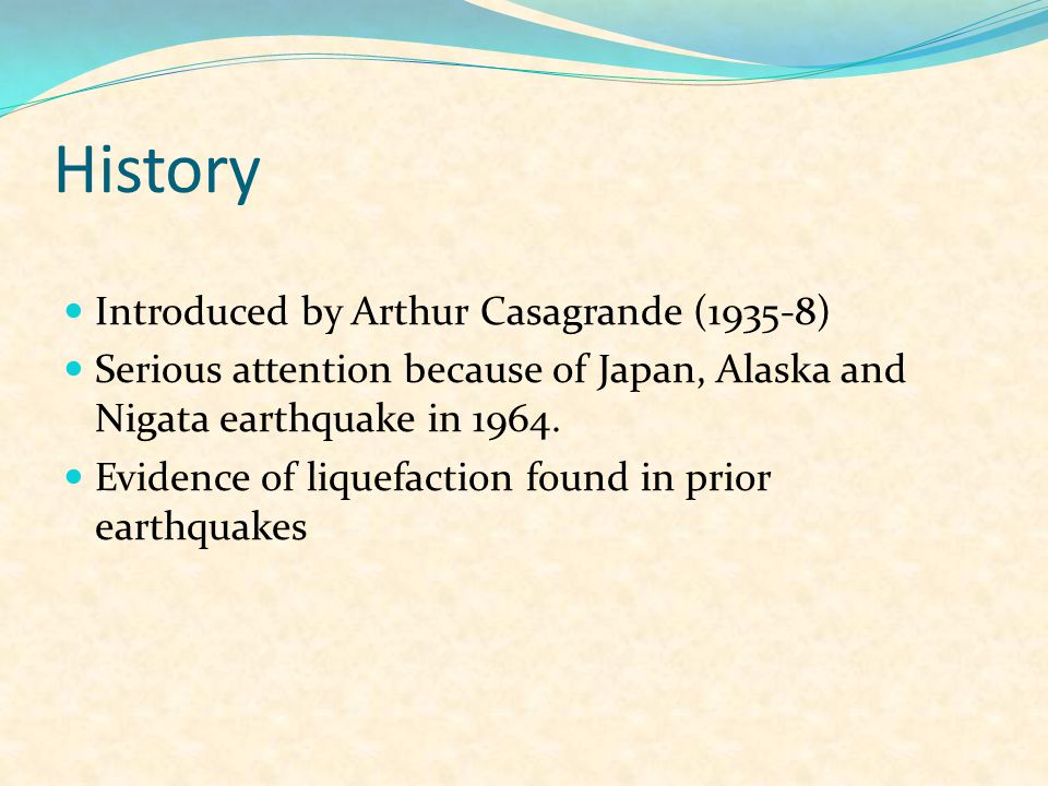 History Introduced by Arthur Casagrande (1935-8)