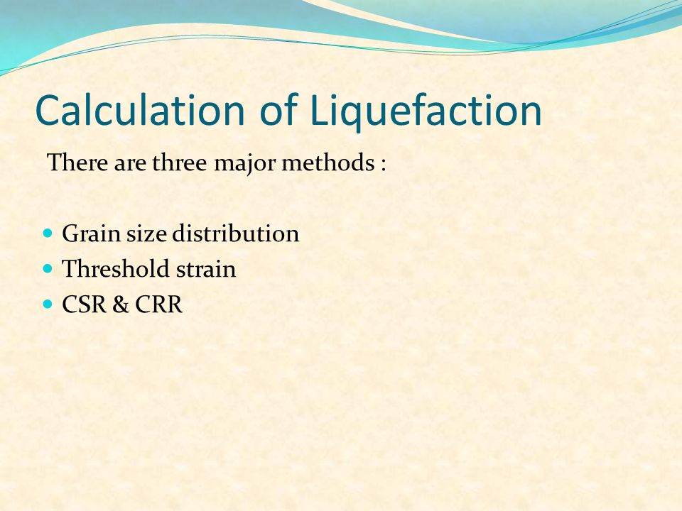 Calculation of Liquefaction