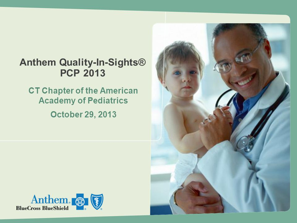 Anthem Quality-In-Sights® PCP 2013