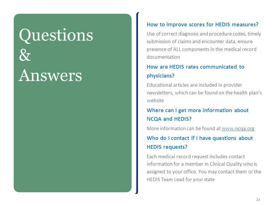 Questions & Answers How to improve scores for HEDIS measures