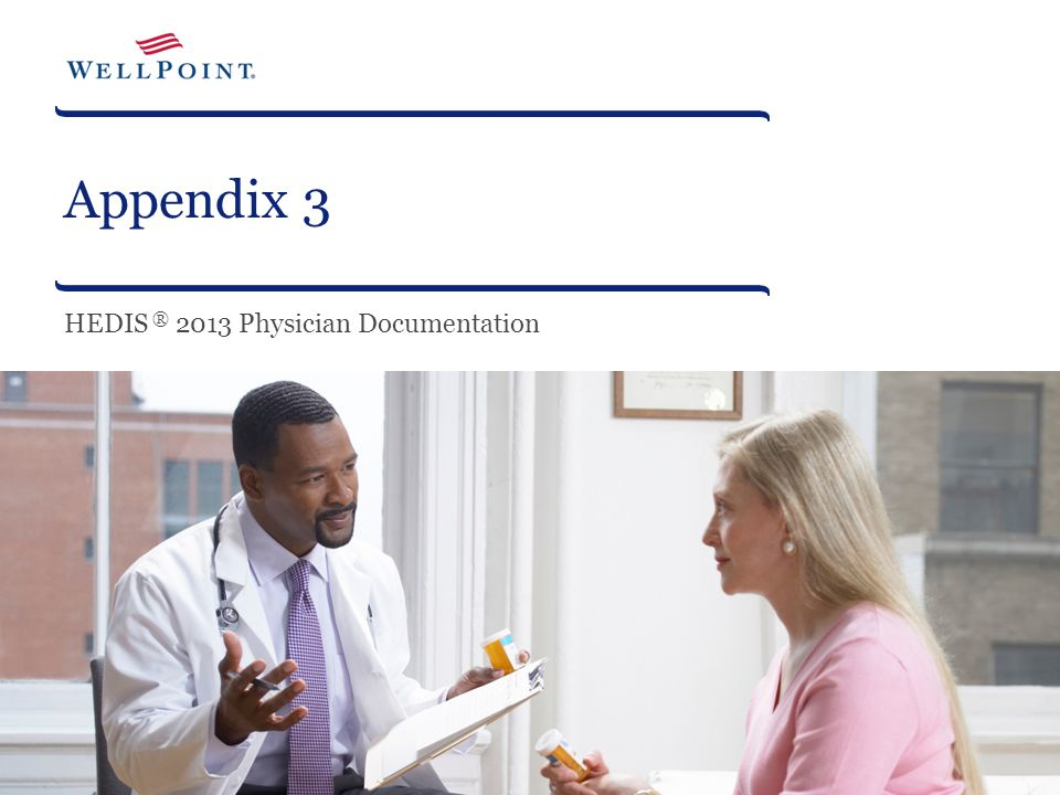 HEDIS ® 2013 Physician Documentation
