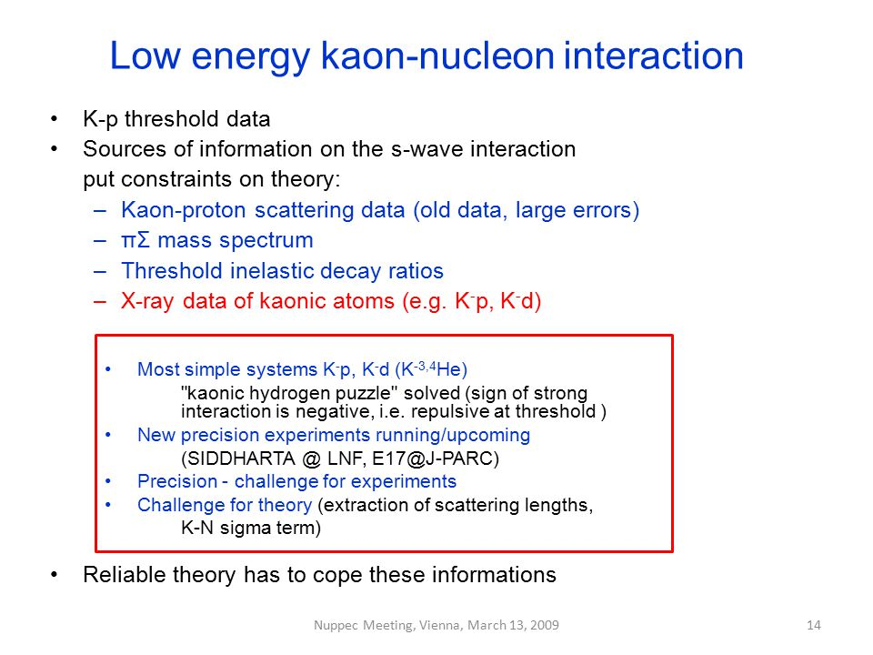 Low energy kaon-nucleon interaction