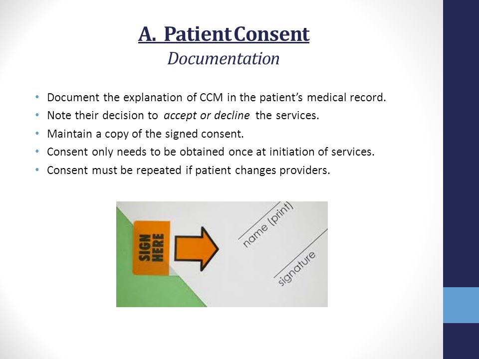 A. Patient Consent Documentation