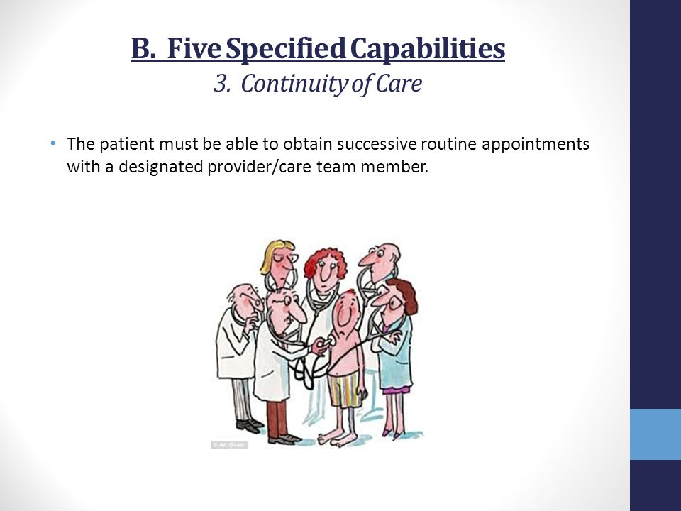 B. Five Specified Capabilities 3. Continuity of Care