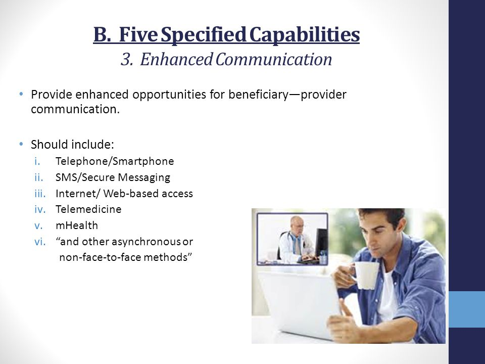 B. Five Specified Capabilities 3. Enhanced Communication