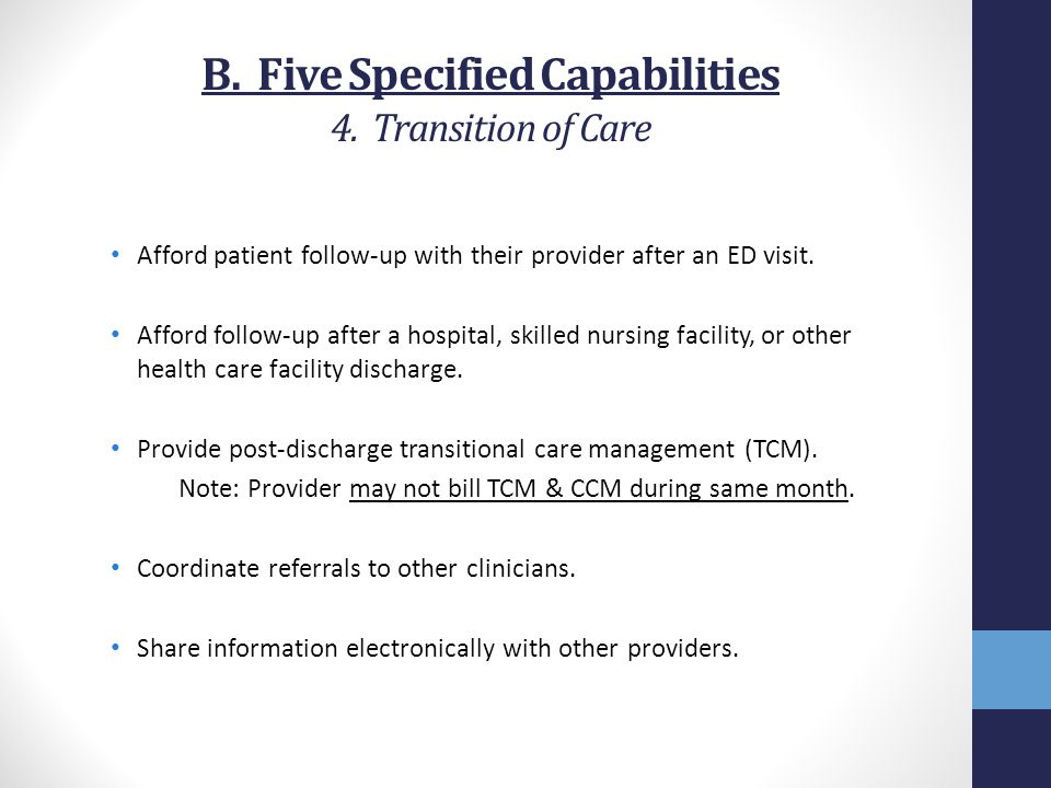 B. Five Specified Capabilities 4. Transition of Care