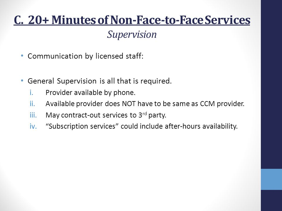C. 20+ Minutes of Non-Face-to-Face Services Supervision