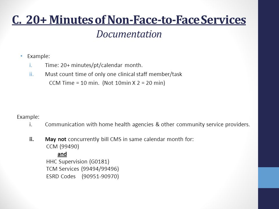 C. 20+ Minutes of Non-Face-to-Face Services Documentation