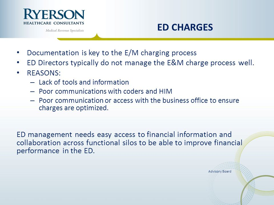 ED CHARGES Documentation is key to the E/M charging process