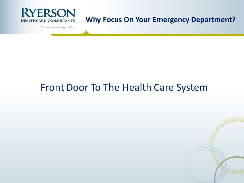 Why Focus On Your Emergency Department