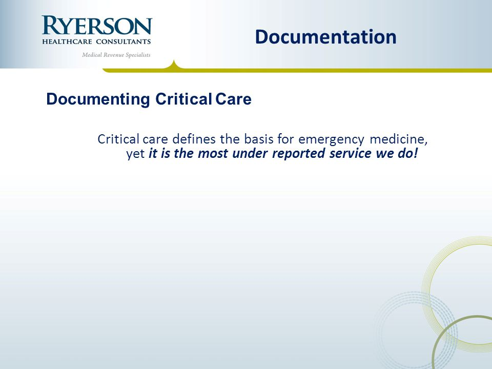 Documentation Documenting Critical Care