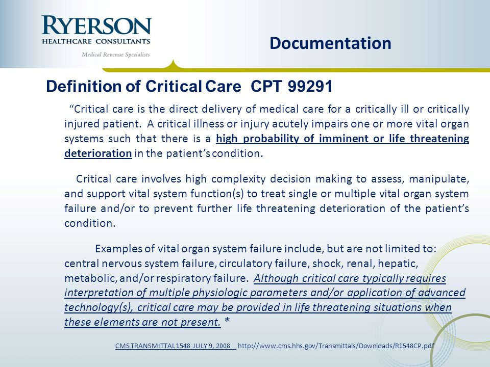 Documentation Definition of Critical Care CPT 99291