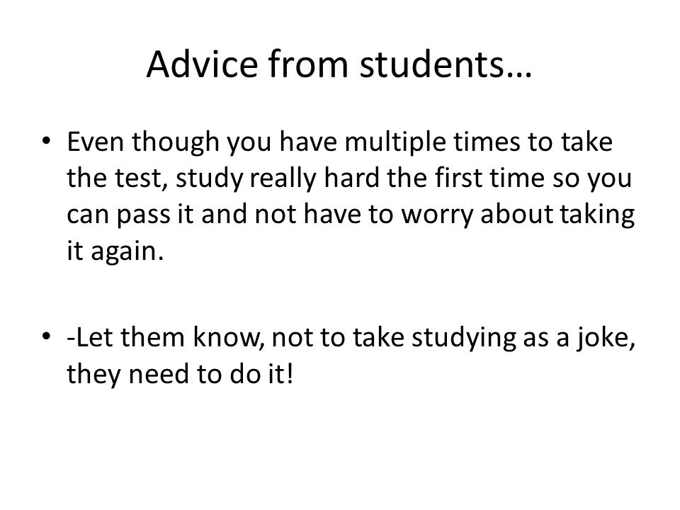 Advice from students…
