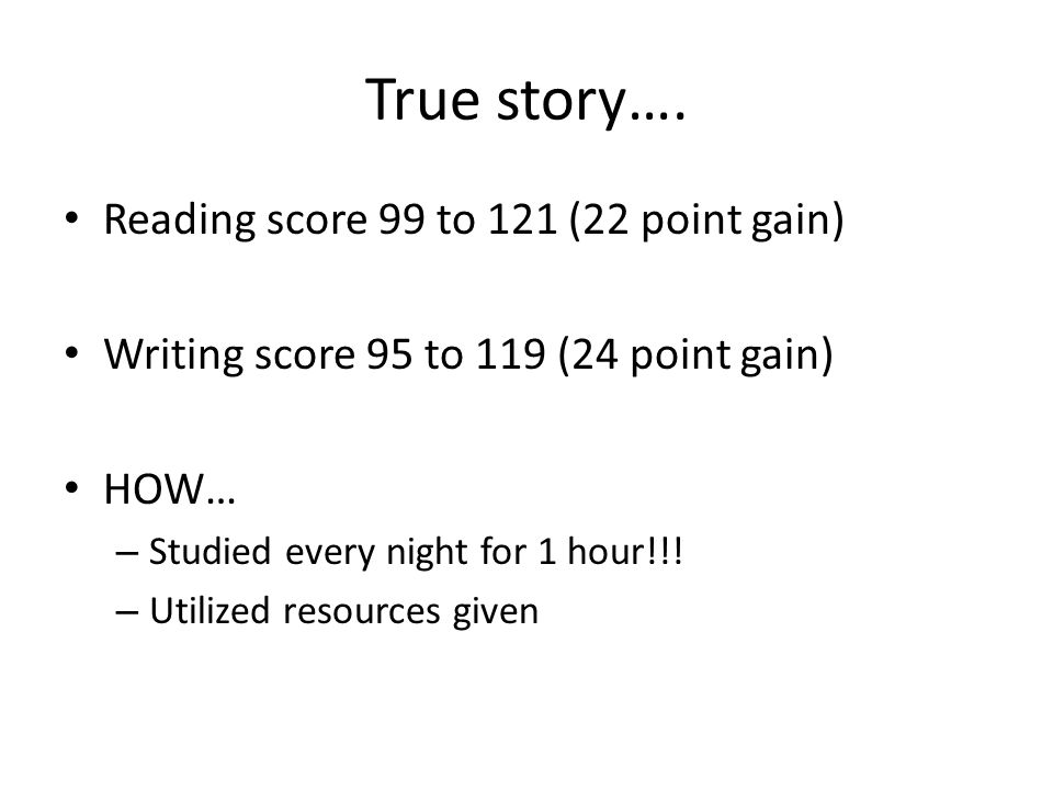 True story…. Reading score 99 to 121 (22 point gain)