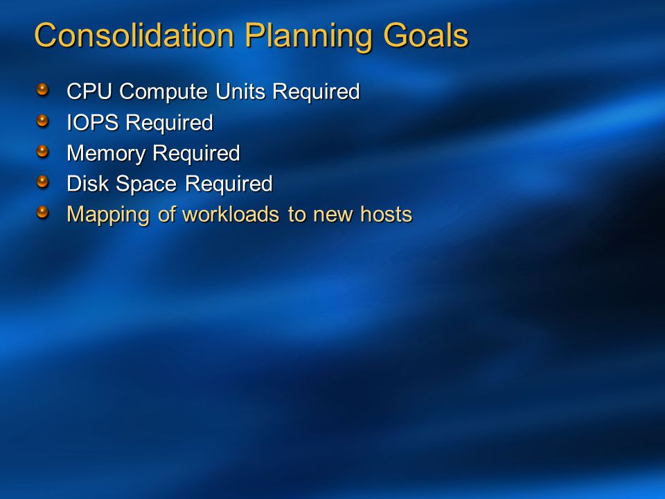 Consolidation Planning Goals