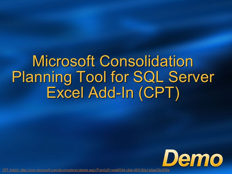Microsoft Consolidation Planning Tool for SQL Server Excel Add-In (CPT)