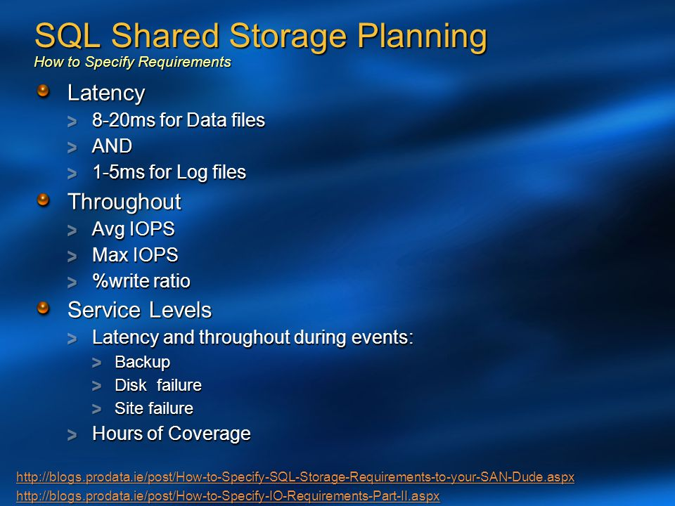 SQL Shared Storage Planning How to Specify Requirements