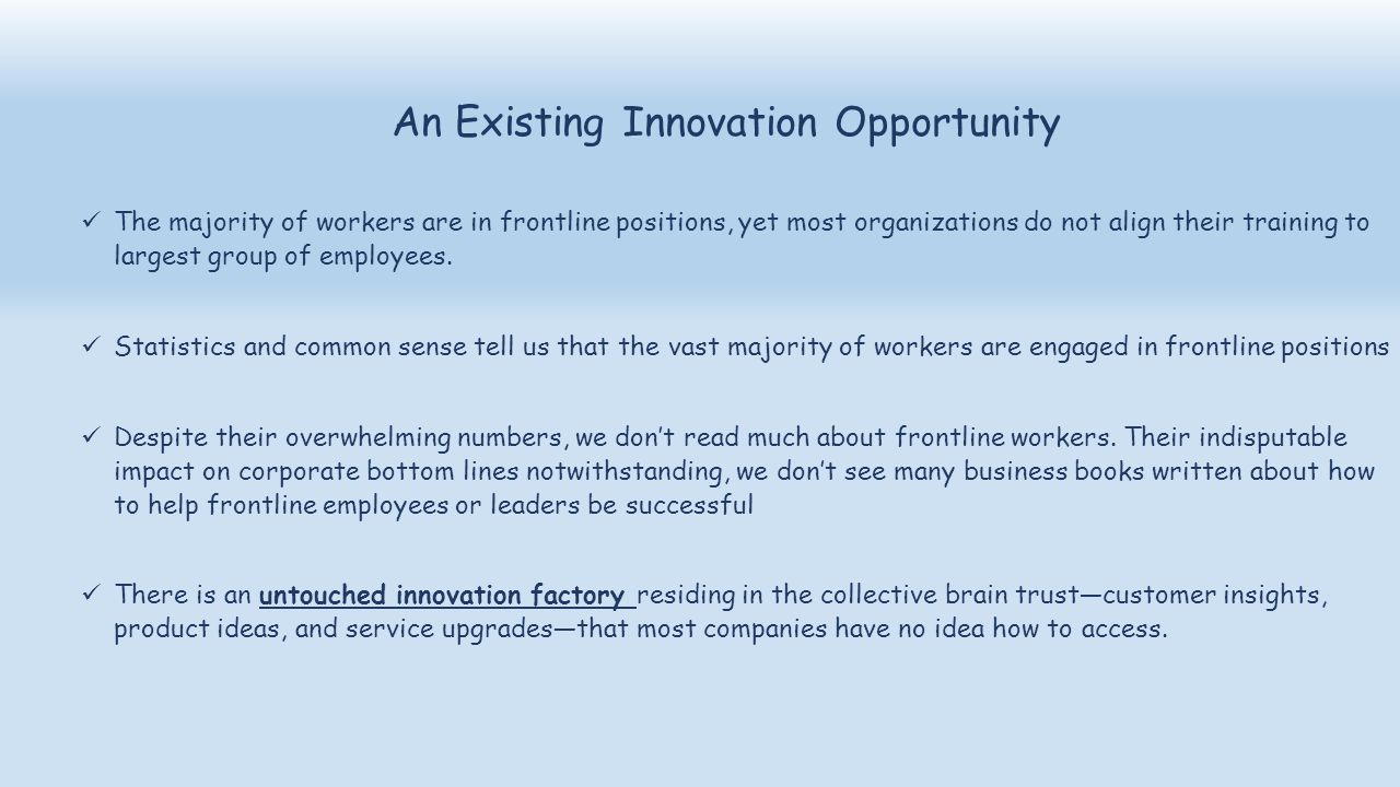 An Existing Innovation Opportunity