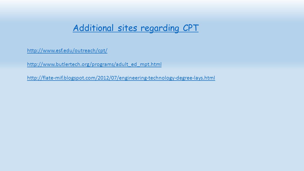 Additional sites regarding CPT