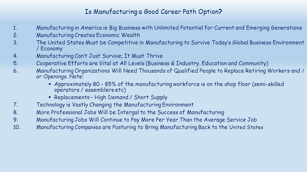 Is Manufacturing a Good Career Path Option