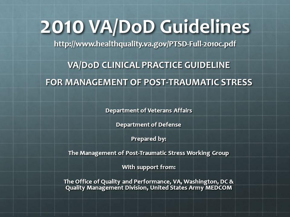 2010 VA/DoD Guidelines http://www. healthquality. va