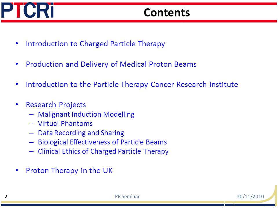 Contents Introduction to Charged Particle Therapy