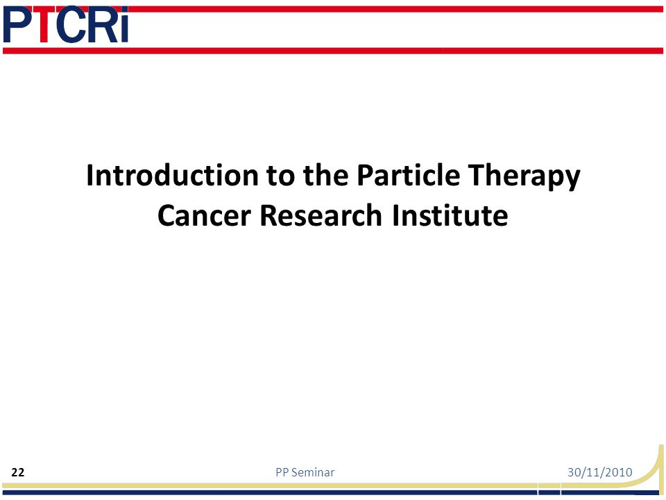 Introduction to the Particle Therapy Cancer Research Institute
