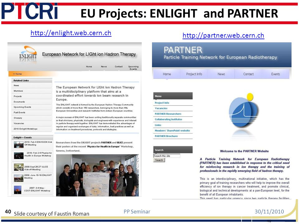 EU Projects: ENLIGHT and PARTNER
