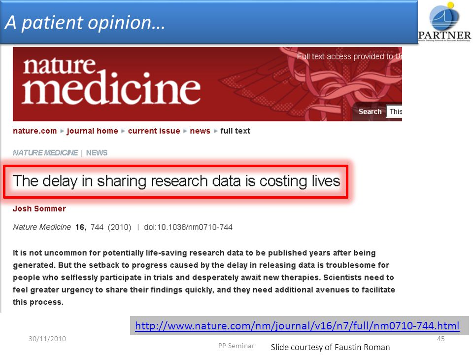 A patient opinion… Stressing again the need of sharing data by showing you a patient opinion.