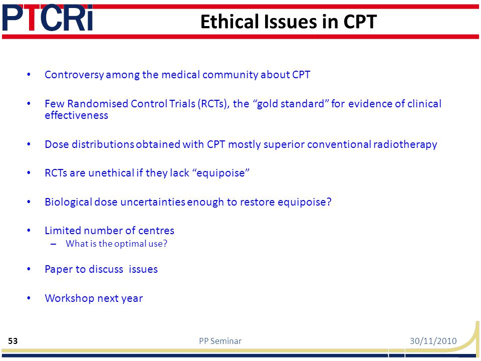 Ethical Issues in CPT Controversy among the medical community about CPT.