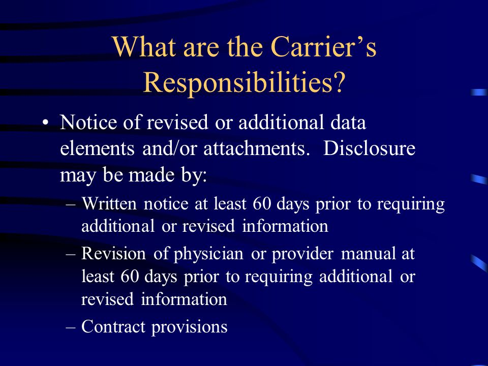 What are the Carrier's Responsibilities